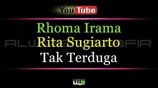 Karaoke Rhoma Irama & Rita Sugiarto - Tak Terduga
