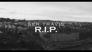 SERCHO aka SER TRAVIS - R.I.P. ( VIDEOCLIP UFFICIALE )