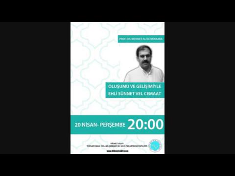 Oluşumu ve Gelişimiyle Ehli Sünnet Vel Cemaat - Prof. Dr. Mehmet Ali Büyükkara