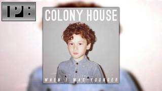 Colony House - 2:20