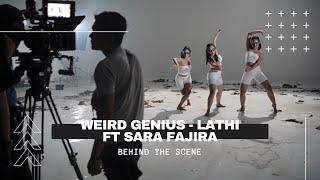 Weird Genius - Lathi (Ft Sara Fajira) Behind the Scene