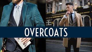 6 Ways to Wear an Overcoat || Men's Fashion Lookbook 2019 || Gent's Lounge