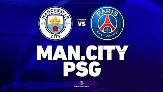 🔴 MANCHESTER CITY - PSG // CHAMPIONS LEAGUE // ClubHouse ( city vs paris )