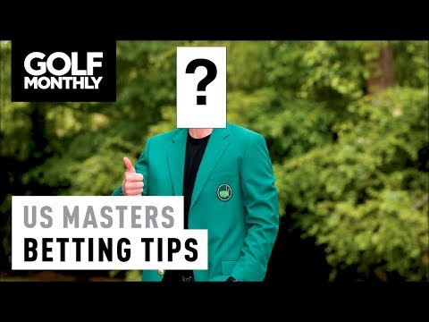 US Masters 2018 Betting Tips I Golf Monthly