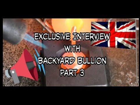 Exclusive interview with Backyard Bullion  - Part 3. United Kingdoms premium poured silver craftsman