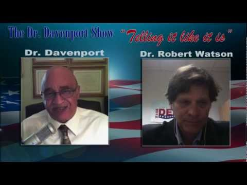 Dr. Davenport Show interview with Dr. Robert Watson