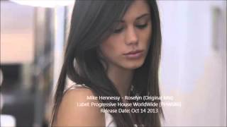 Mike Hennessy - Roselyn (Original Mix)