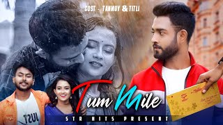 Tum Mile Dil Khile - Raj Barman | Heart Touching Sad Love Story | Ft. Tanmoy & Titli | STR Hits