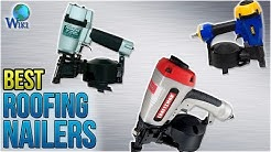 10 Best Roofing Nailers 2018