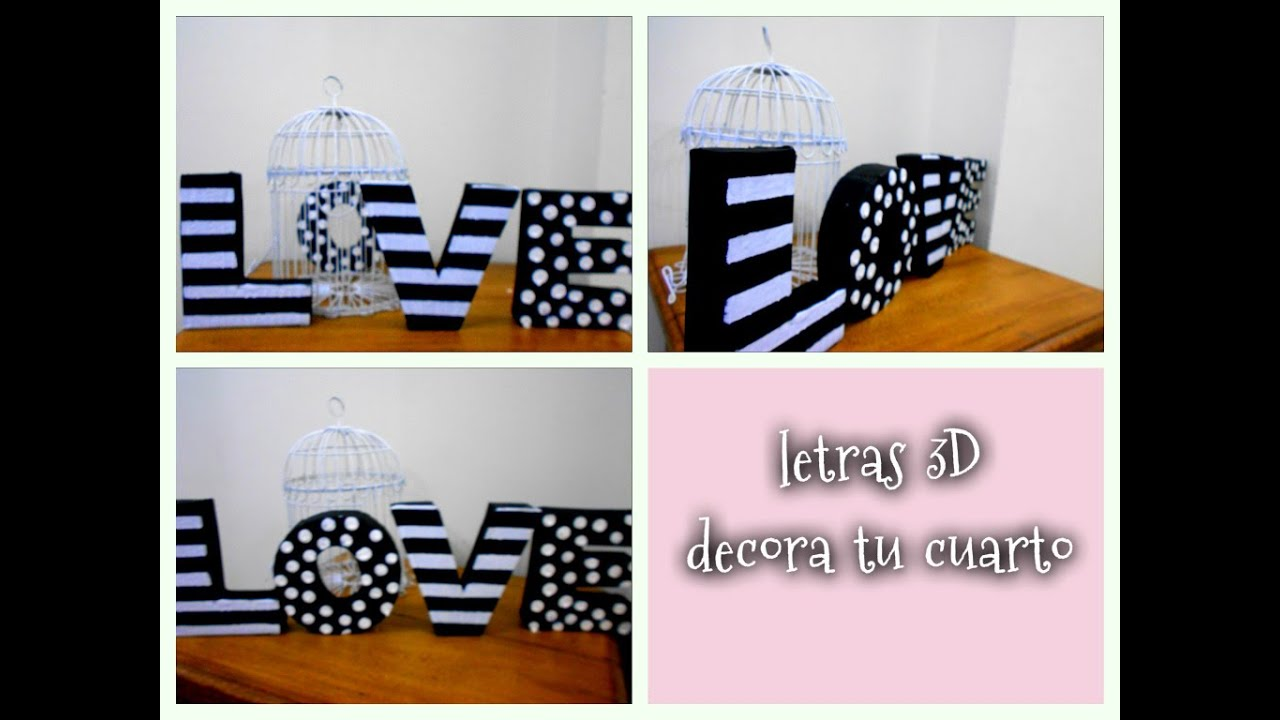 Decora tu cuarto con letras 3d de cart n reciclando youtube for Como se decora una habitacion