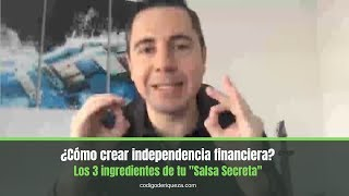 ¿Cómo crear independencia financiera? | Enrique Delgadillo