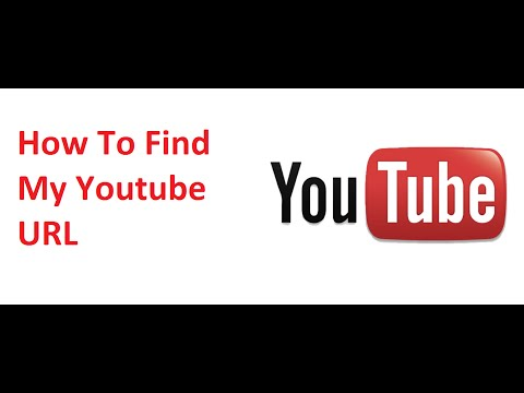 How To Find My Youtube URL | Custom Youtube URL