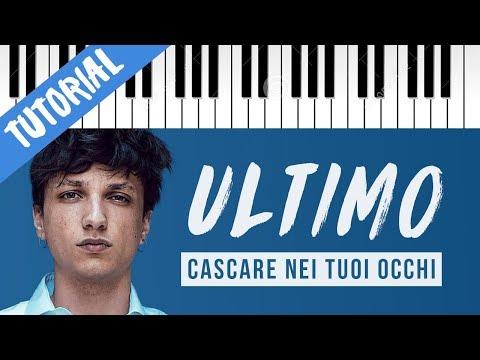 [TUTORIAL] Ultimo | Cascare Nei Tuoi Occhi // Piano Tutorial con Synthesia #ultimo #cascareneituoiocchi...  - UkusTom