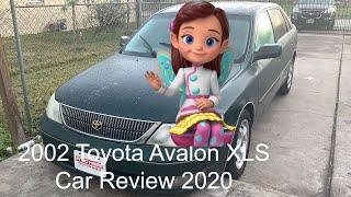 2002 Toyota Avalon XLS Car Review 2020
