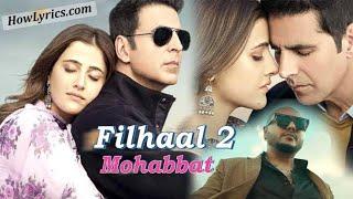 Filhaal2 Mohabbat Teaser । Akshay Kumar Ft Nupur Sanon । Ammy virk । Bpraak । Jaani ।Arvindr khaira