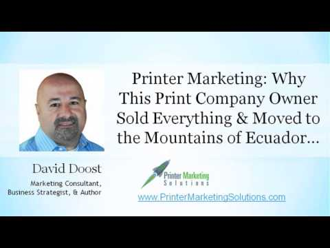 Successful Printer Marketing: Growing or Selling Your Printing Business