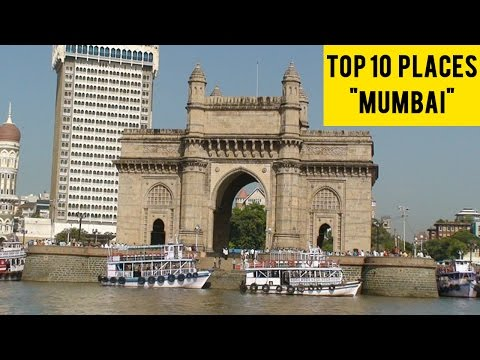 "Top Ten Places To Visit In ""Mumbai"" : Tour guide"