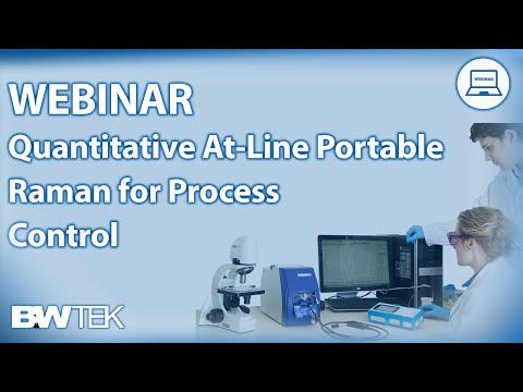 Webinar - Quantitative At-Line Portable Raman for Process Control