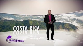 Destination Francophonie #68 - Costa Rica