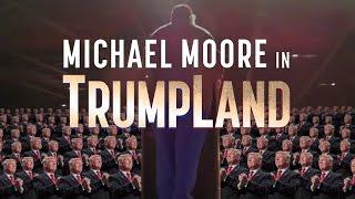 Michael Moore en Trumpland (en español)