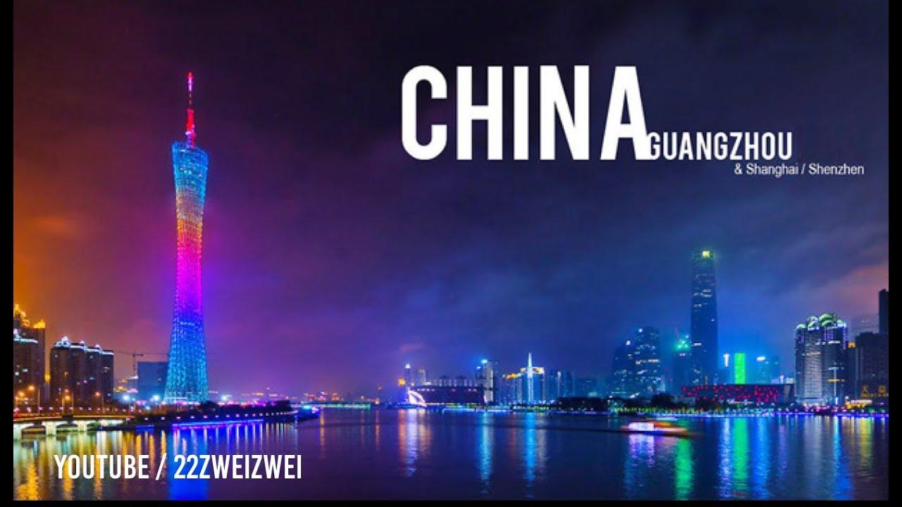 This Video Will Make You Travel. (中国 广州 China Future cities: Guangzhou - Shanghai - Shenzhen)