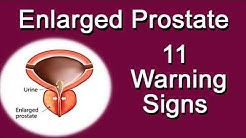 Enlarged Prostate - 11 Warning Signs