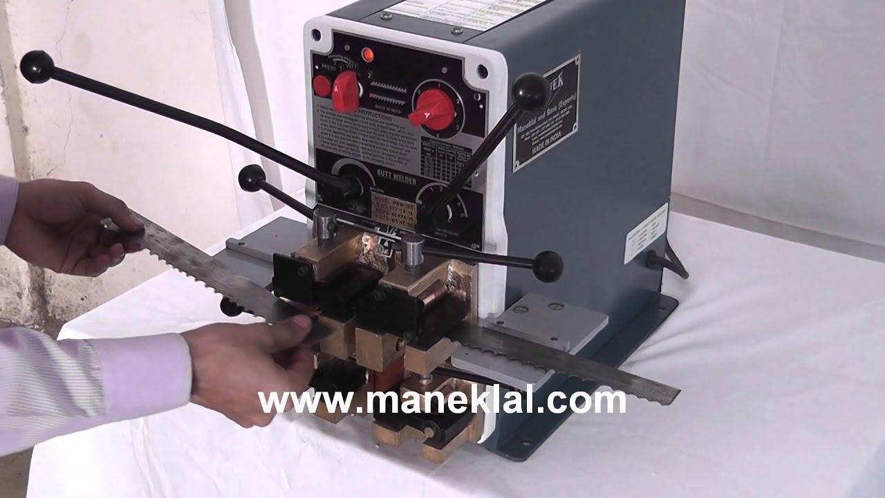 Manek\' Band Saw and Wire Butt Welding Machine Model: MBW-15B - YouTube