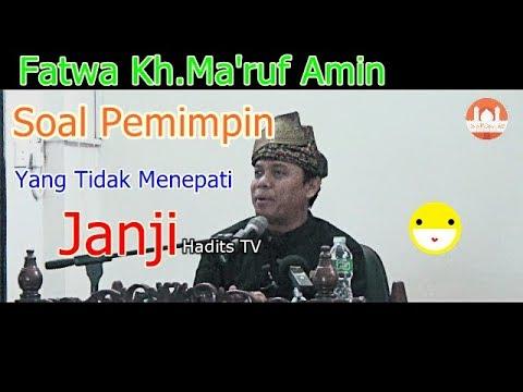Fatwa Kh.Ma'Ruf Amin Soal Pemimpin Yang Tidak Menepati Janji - Gus Nur