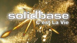 Solid Base C Est La Vie