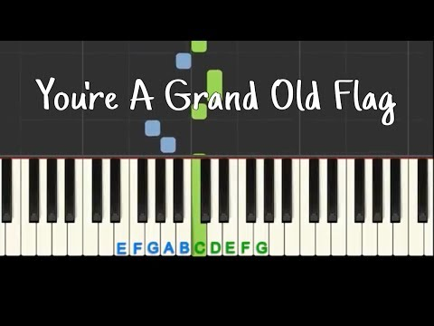 You're A Grand Old Flag: Easy Piano Tutorial With Free Sheet Music