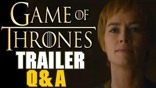 Game Of Thrones Season 6  Trailer Q&A
