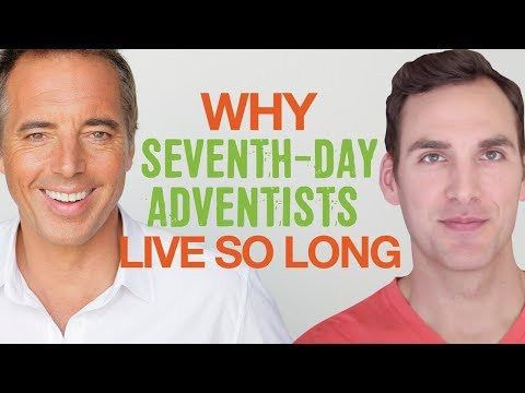 Why the Seventh-Day Adventists Live Many Years Longer