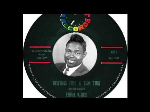 Ernie K Doe - Beating Like A Tom Tom (1962 )