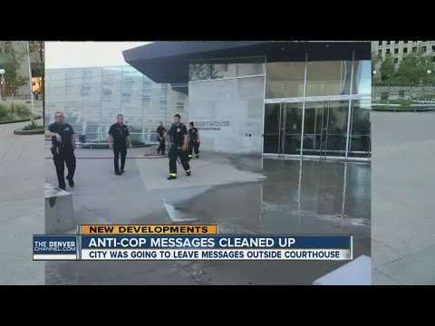 Anti-police messsages cleaned up at courthouse