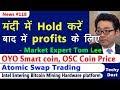OYO Smart coin, OSC Coin Price, Atomic swap trading, Mailchimp Bans, Intel in Mining Hardwares