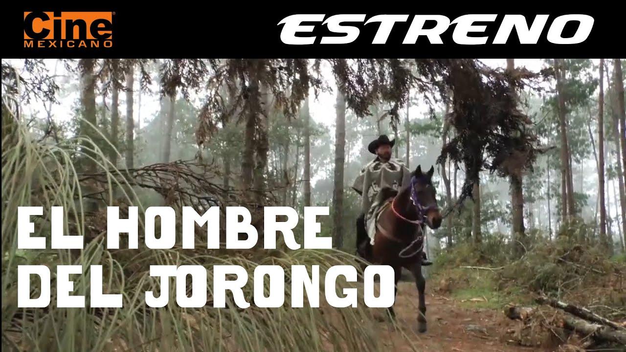 El Hombre de Jorongo  |  Estreno 26 de Marzo en Cine Mexicano