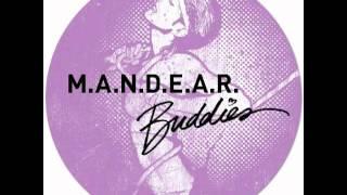 M.A.N.D.E.A.R. - Buddies (Radio Slave