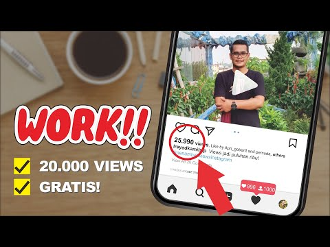 WORK! CARA MENAMBAH VIEWS INSTAGRAM 20K