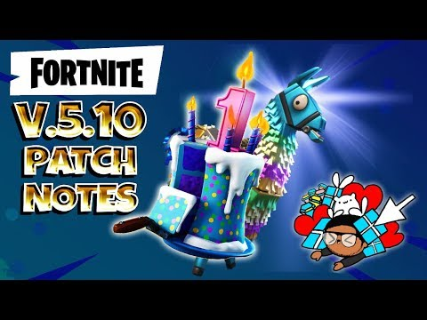 FORTNITE : VERSION 5.10 PATCH NOTES
