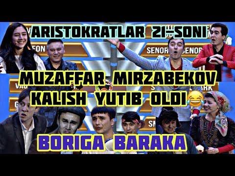 """""""ARISTOKRATLAR"""" 21-SON! MUZAFFAR MIRZABEKOV KALISH YUTIB OLDI!!!!!!!!!"""