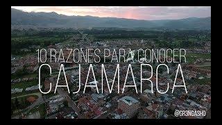 CAJAMARCA: 10 RAZONES PARA VISITARLA   Gr3ngasho