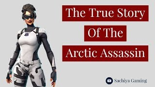 The True Story Of The Arctic Assassin-Fortnite Short Film