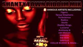 SHANTY TOWN RIDDIM REGGAE MIX 2015