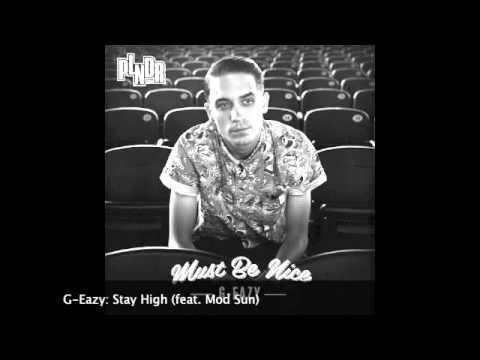 G-Eazy: Stay High (feat. Mod Sun)