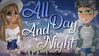 All Day And Night - Msp Version by angelinatoni xDlol❀ || Part 4 of Just Breathe
