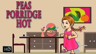 Peas Porridge Hot, Peas Porridge Cold - Nursery Rhyme - Kids Songs - Popular Rhymes