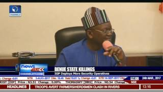 Benue State Killings: IGP Deploys More Security Operatives