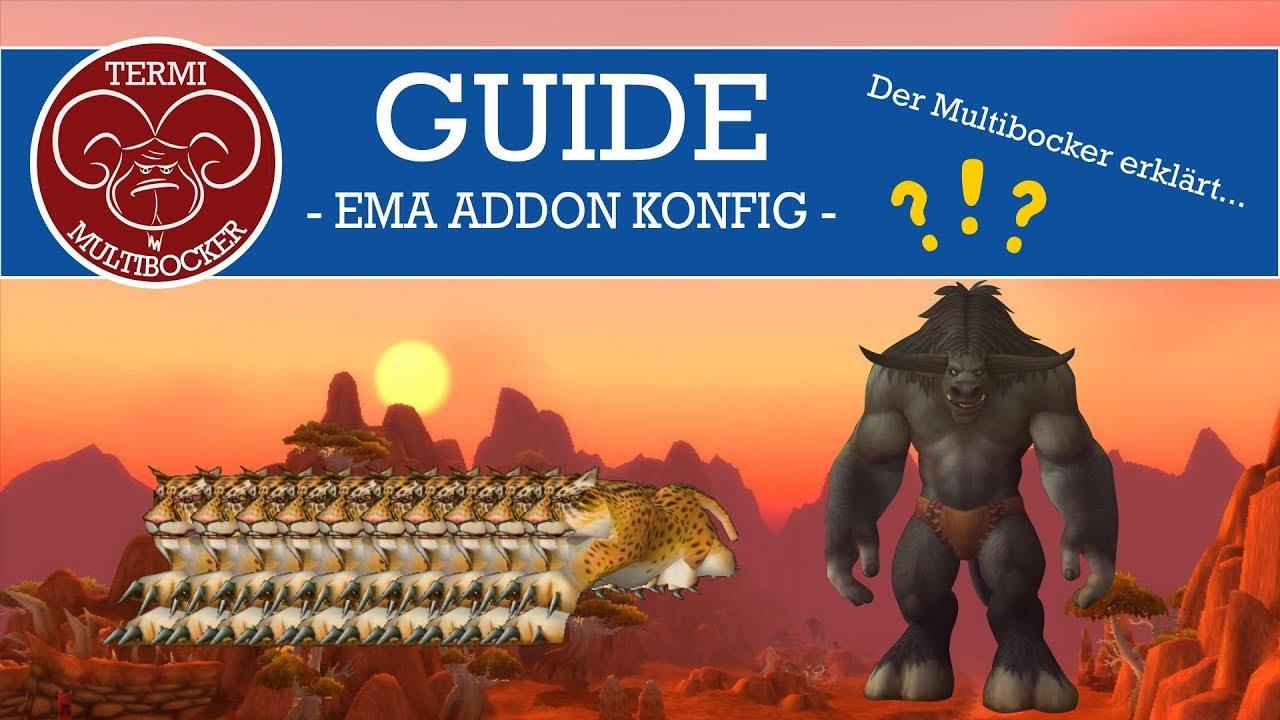 WoW Multiboxing Starter Guide 2 - EMA Addon Konfiguration, IsBoxer,  Innerspace deutsch