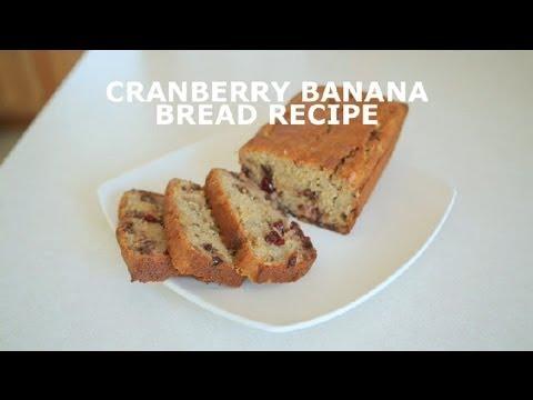 Cranberry Banana Bread Recipe : Banana Bread