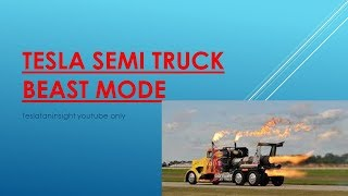 Tesla Semi Truck beast mode. electric class 8 easily outperforms diesel. stock to 3000